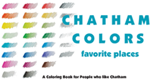 Chatham Colors Favorite Places, A Coloring Book for People Who Like Chatham