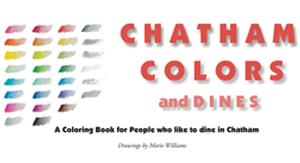 Chatham Colors and Dines, A Coloring Book for People Who Like Chatham